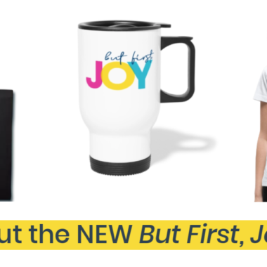 But First, Joy Shop Now Open!