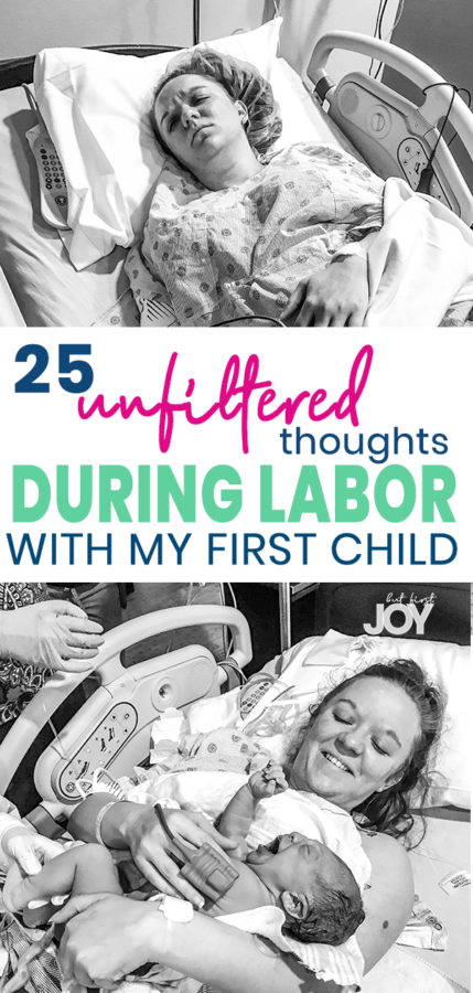 Unfiltered thoughts during labor