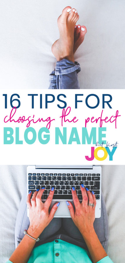 How to choose a blog name that fits your personality and your niche – 16 tips!