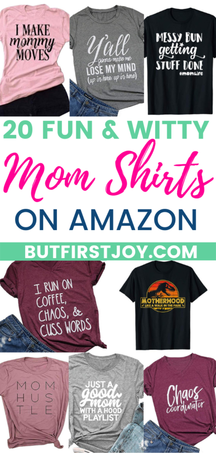 Do you know a young mama who gives motherhood a sense of humor? She's the mom with the messy bun and puke on her shirt. You know, the one who holds back laughter when her toddler drops the f bomb. These cute and witty mom shirts on Amazon, are for that mom.