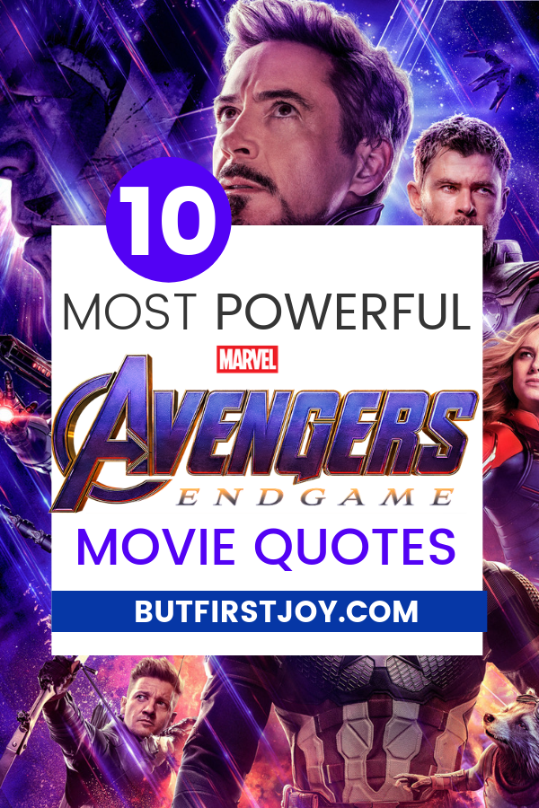 These are the best Avengers: Endgame Movie Quotes! SPOILERS INSIDE!