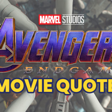 10 Most Powerful Avengers: Endgame Movie Quotes (SPOILERS)