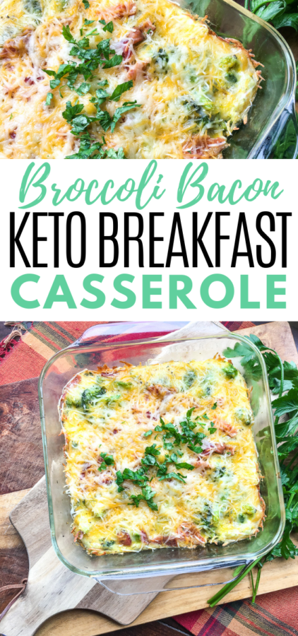 This Keto Breakfast Cassorle has bacon, cheddar cheese, and broccoli – Oh my! You'll want to add this to your weekly Keto Meal Plan!