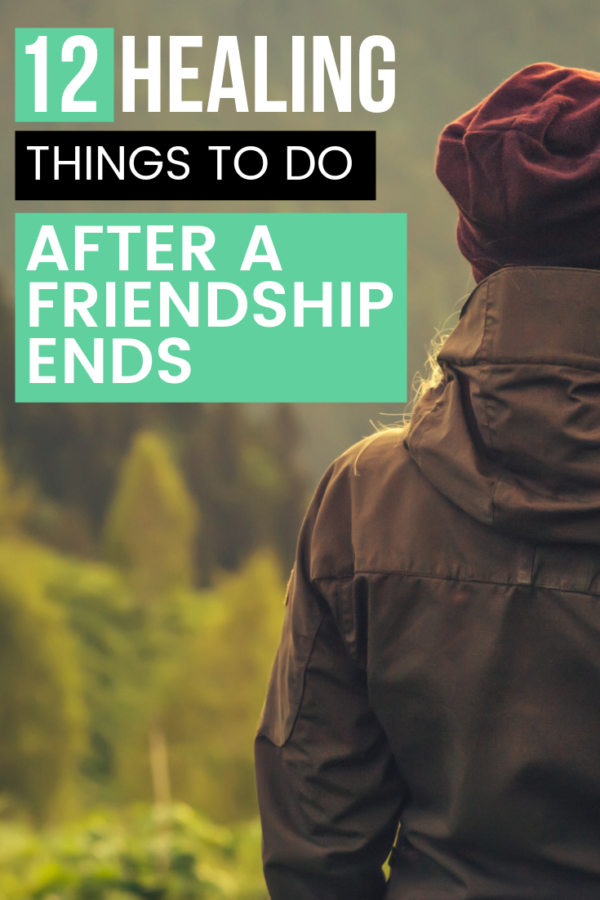 There are so many therapeutic things to do after a friendship ends. These 12 things will help you to accept, move on, and gain closure. All the while, you'll be growing as an individual.