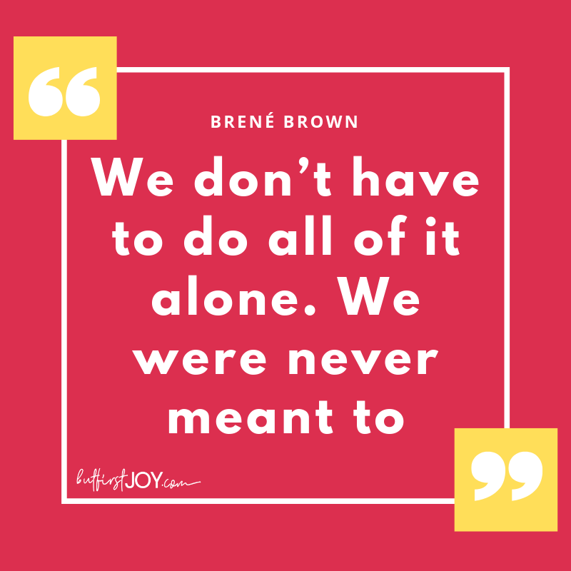 Brené Brown Quotes about Being Alone