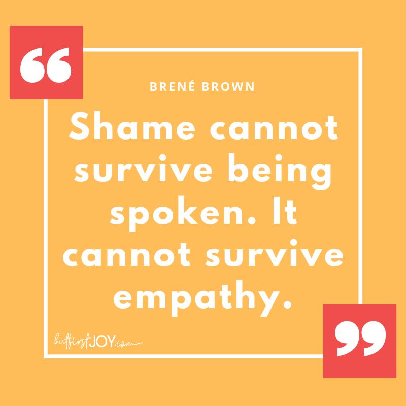 Inspirational Brené Brown Quotes - Shame Empathy