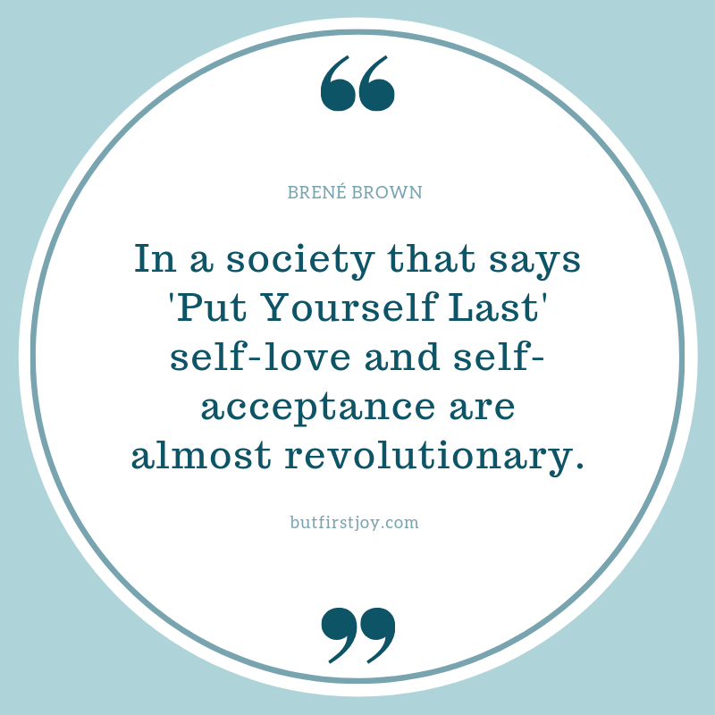 Brene Brown Quotes on Self Love
