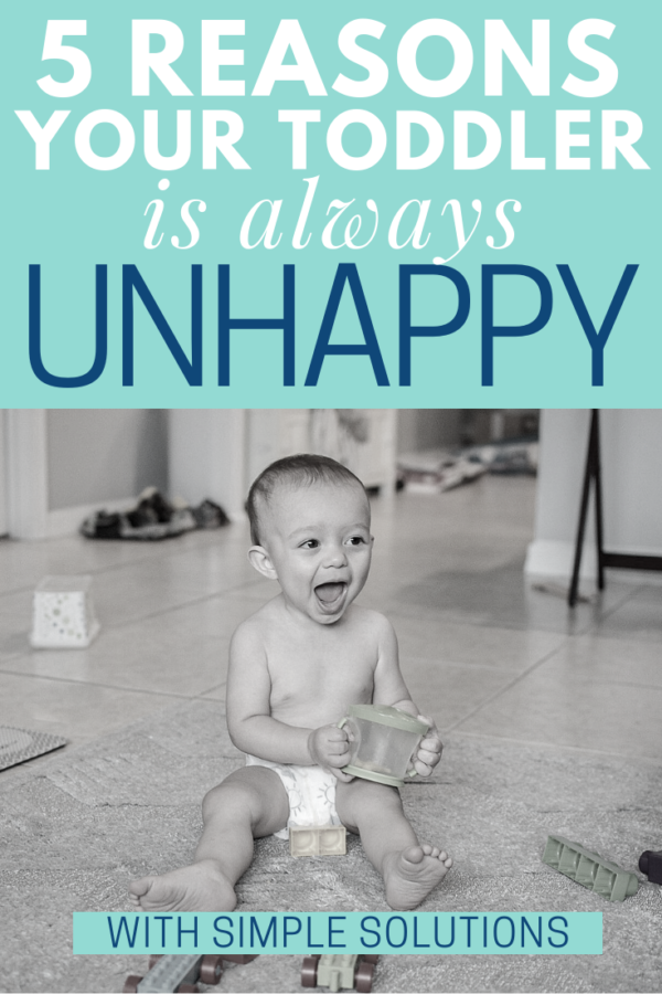 Do you have an unhappy toddler who never seems to be satisfied? There could be a few simple reasons for their stressful behavior.