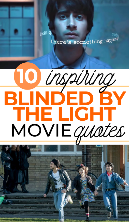 best blinded by the light movie quotes list