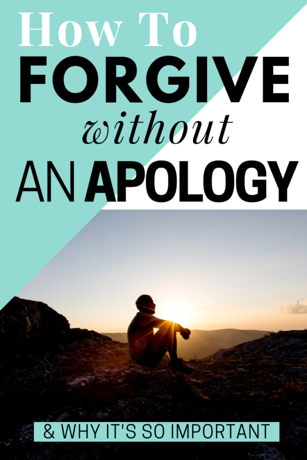 As cliché as it sounds, forgiveness is about you – not the person who wronged you. However, that sometimes means learning how to forgive without an apology.