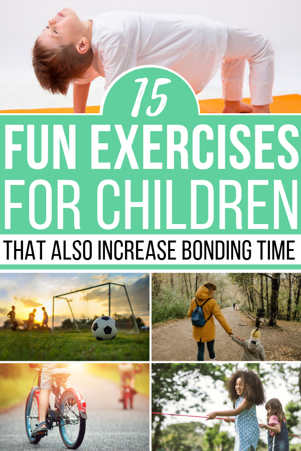 Learning how to enjoy fun exercises for kids, with the kids will not only be great for your health – it's a great bonding time!
