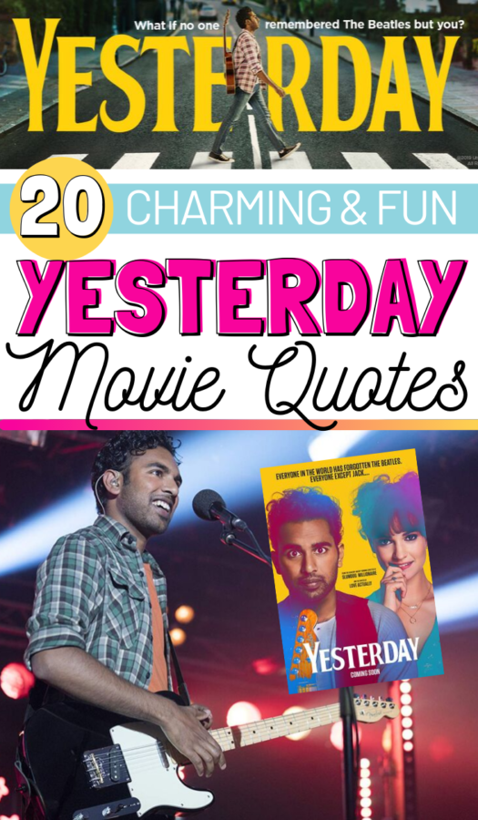 Quotes from Yesterday Movie