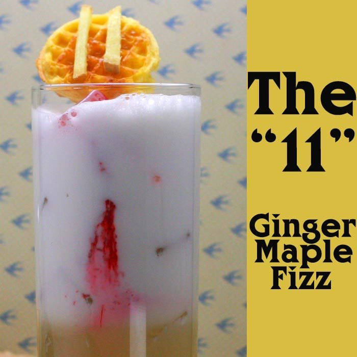 "The ""11"" Ginger Maple Fizz"