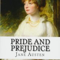 25. Pride and Prejudice by: Jane Austen