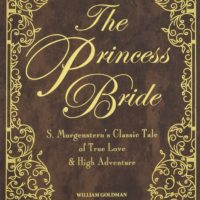 4. The Princess Bride by: William Goldman