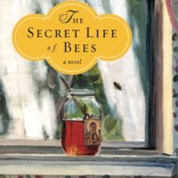 7. The Secret Life of Bees By: Sue Monk Kidd