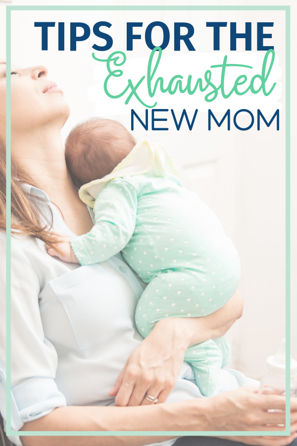 Being the exhausted new mom isn't easy but someone has to do it – kidding! From one mom to another, here are some great tips to combat that exhaustion.