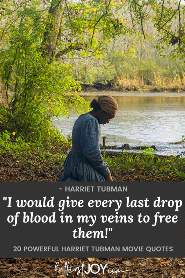 Harriet Tubman Quotes Movie