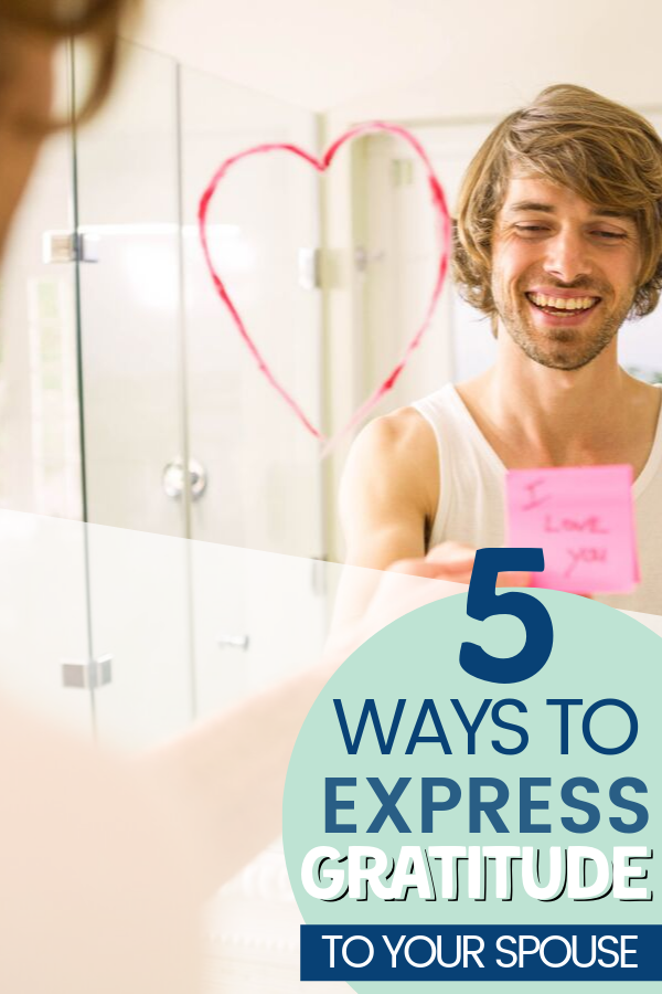 Easy ways to say thank you to spouse