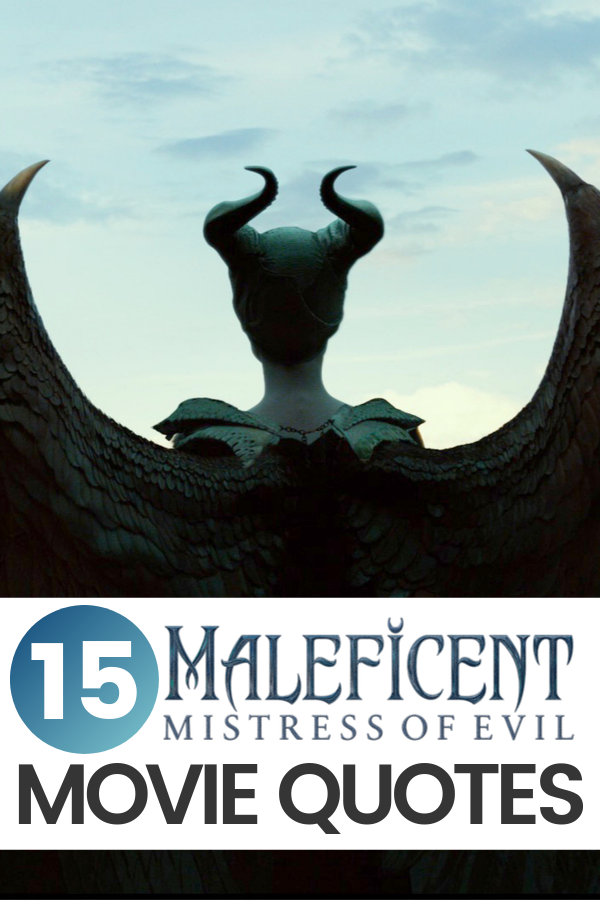 The Mistress of Evil is back and these Maleficent 2 Quotes will give you chills. Apparently, this Maleficent sequel is darker than the first.