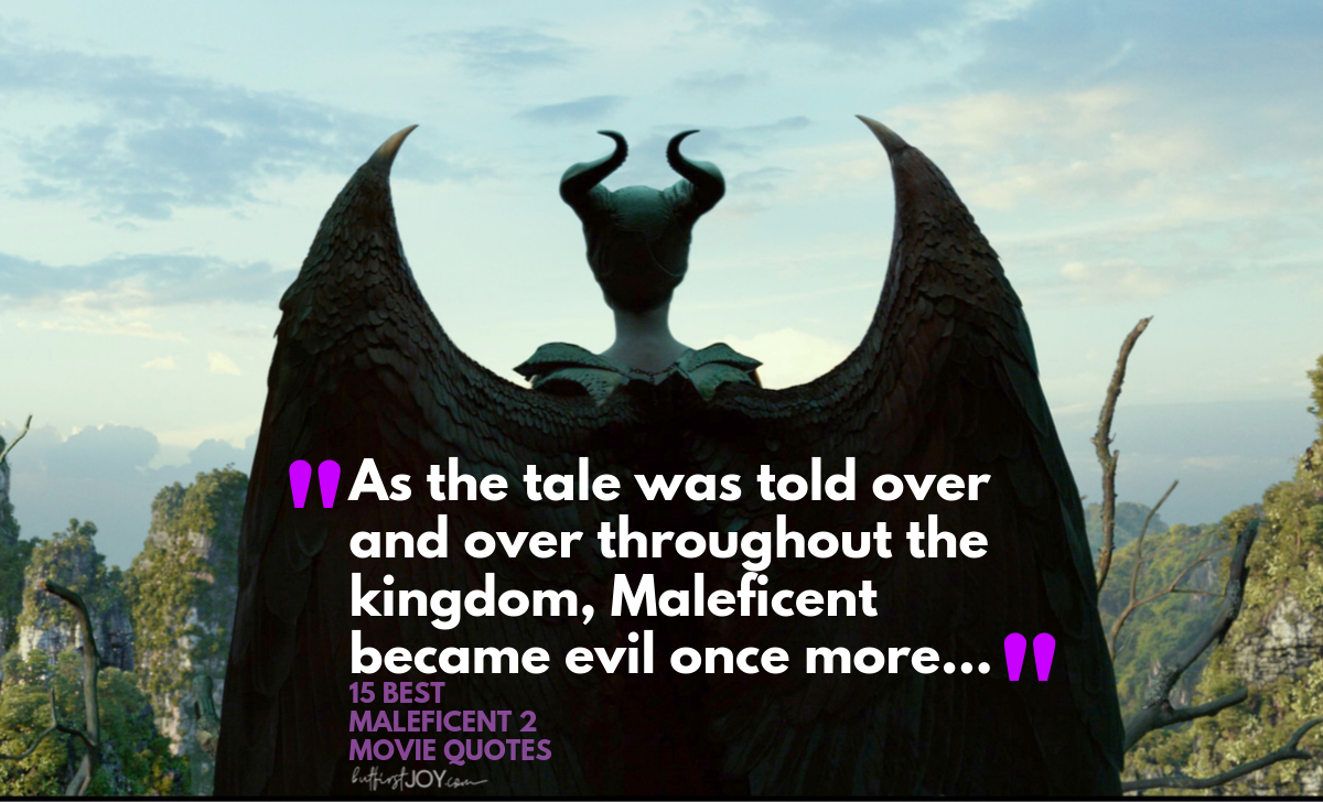 15 Best Maleficent 2 Movie Quotes Wicked Chilling