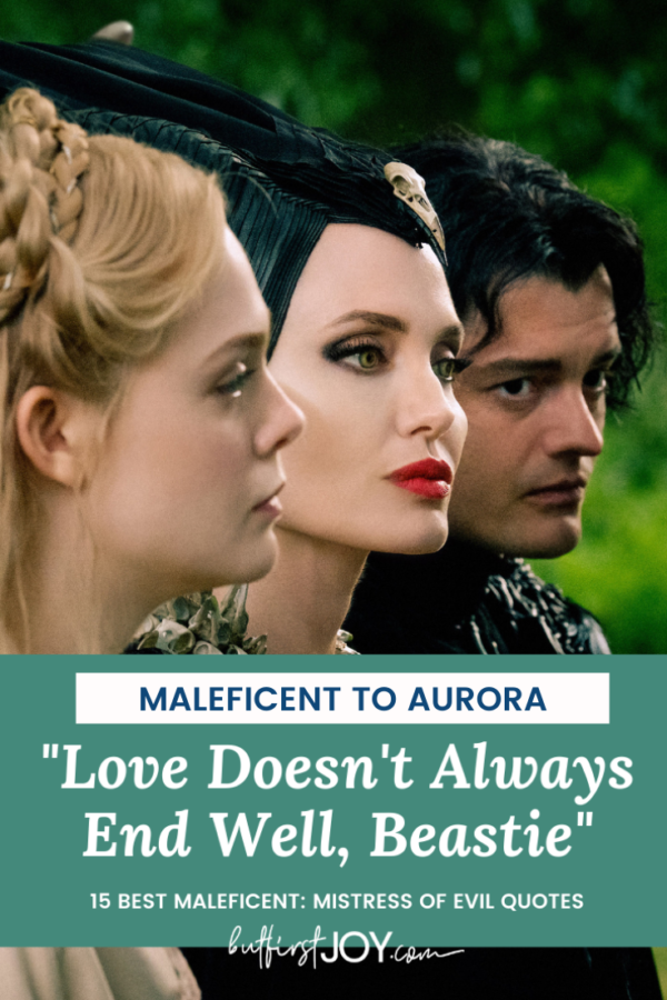 Best Maleficent 2 Quotes from Maleficent to Aurora Beastie