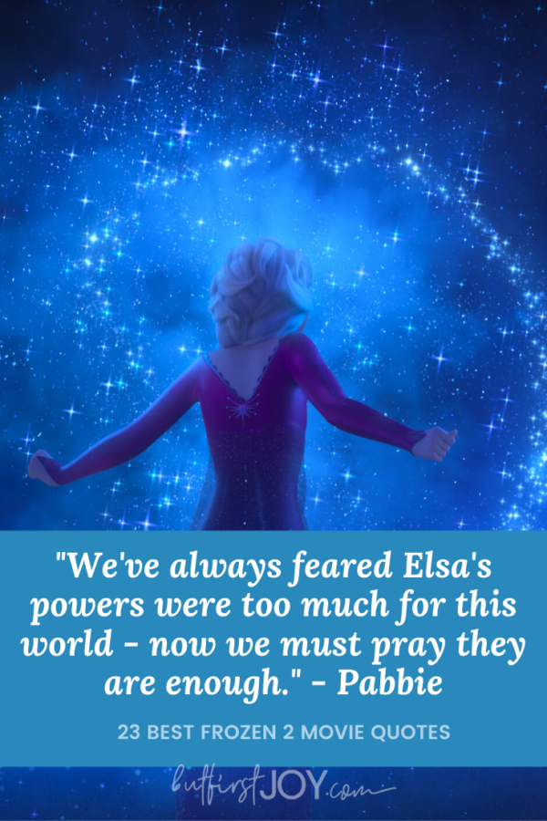 23 Best Frozen 2 Quotes (No Spoilers) | But First, Joy