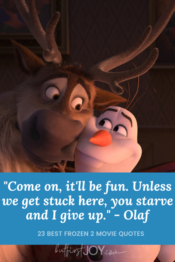 Sven and Olaf Frozen II Quotes