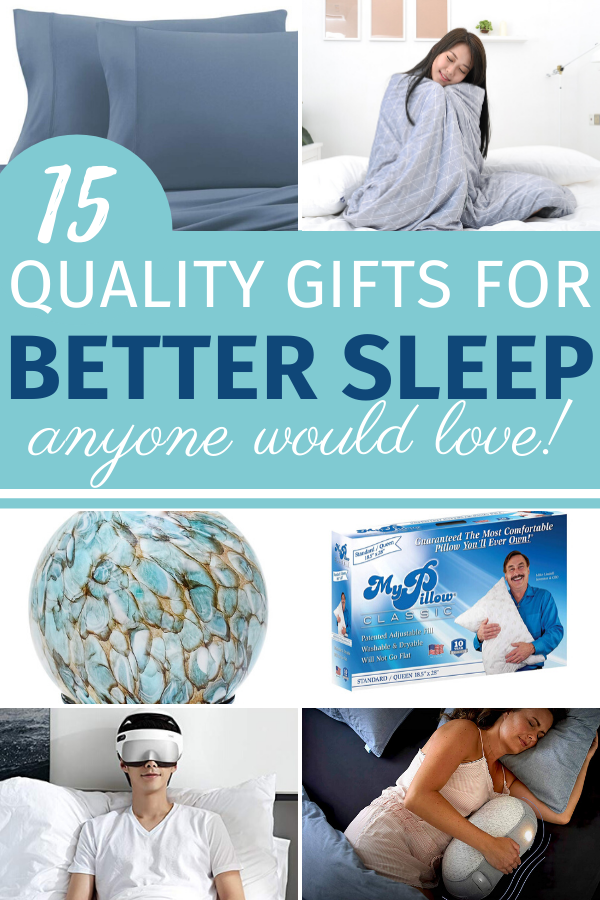 Quality Gifts for Better Sleep