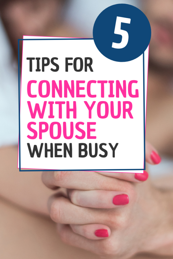 Finding ways to stay connected with your spouse when you're both busy can be challenging. If you're always on-the-go, it's hard to find time for the little things but it is a possibility.