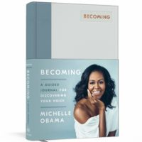 Becoming: A Guided Journal for Discovering Your Voice ($9.99)