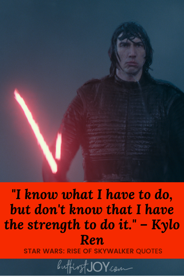Rise of Skywalker Kylo Ren Quotes