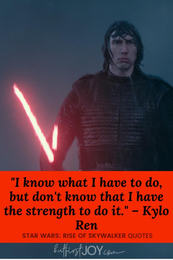Rise of Skywalker Kylo Ren Quotes