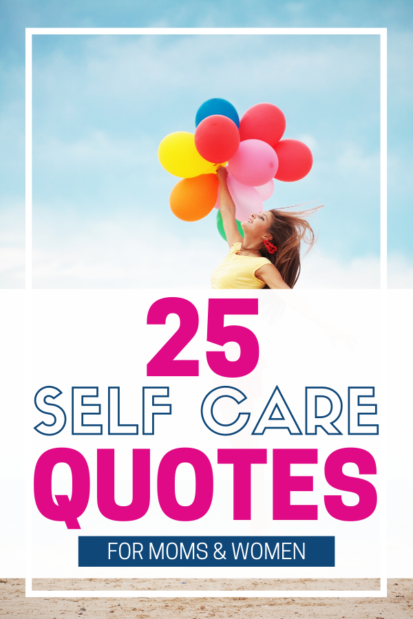 Best Self Care Quotes for Moms