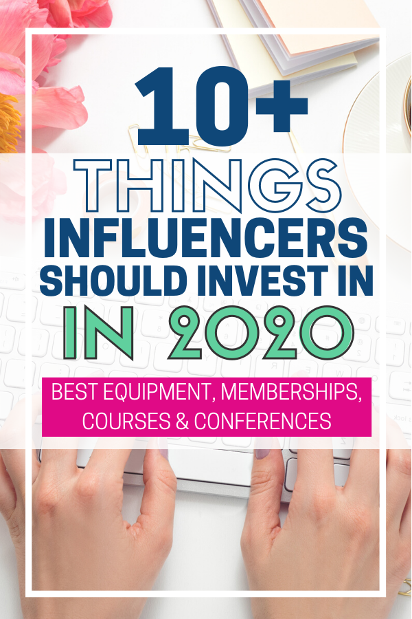 Things for Influencers and Bloggers to Buy in 2020