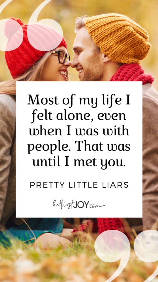 Pretty Little Liars Love Quotes for Him