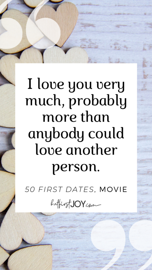 50 First Dates Love Quotes for Valentine's Day