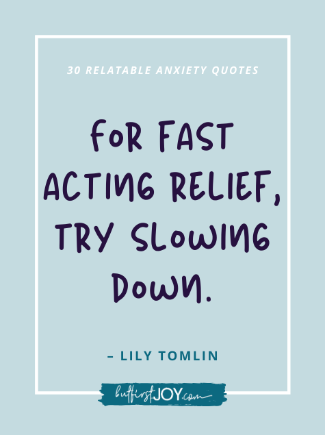Lily Tomlin Anxiety Quote