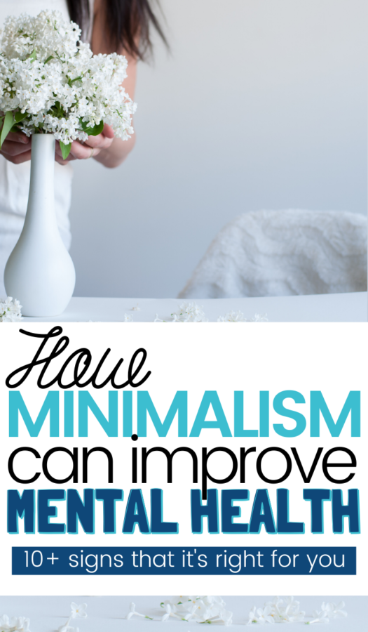 Minimalism affects on Mental Wellbeing