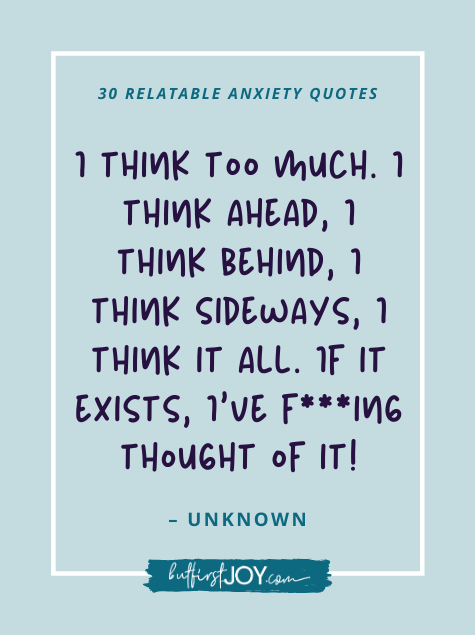 Funny Anxiety Quotes about Overthinking