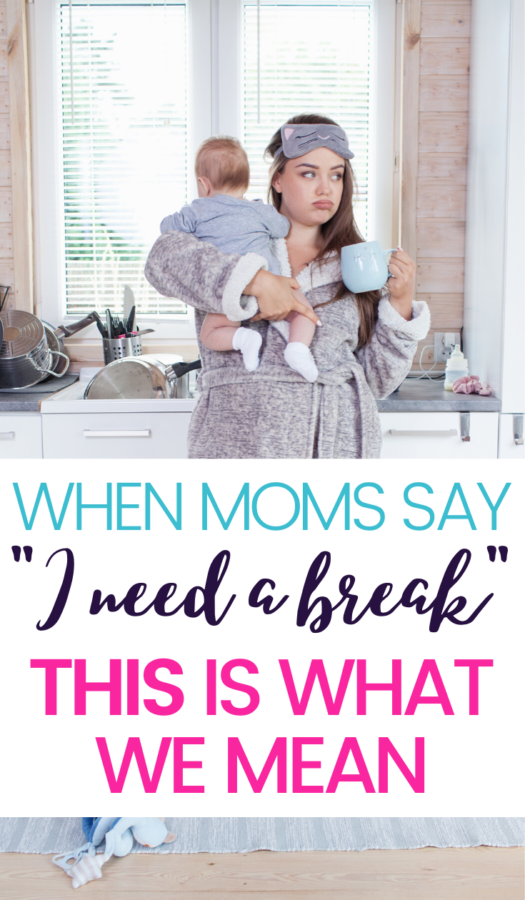 When a mom says she needs a break – it's a cry for help. A direct cry for help that tends to either go unnoticed, ignored, or completely misinterpreted.
