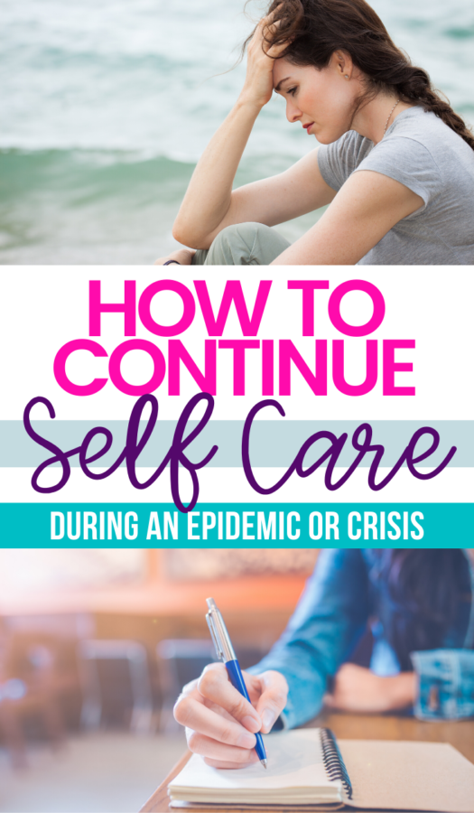 How to continue with a self-care routine when there's a serious outbreak or epidemic.