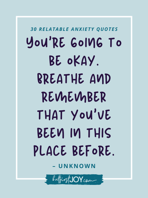 Best Encouraging Anxiety Quotes