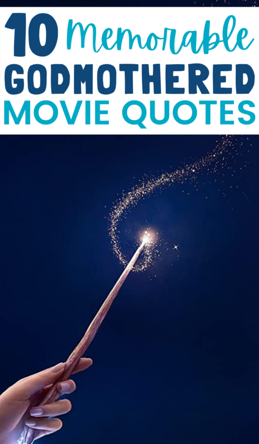 MOST MEMORABLE GODMOTHER MOVIE QUOTES