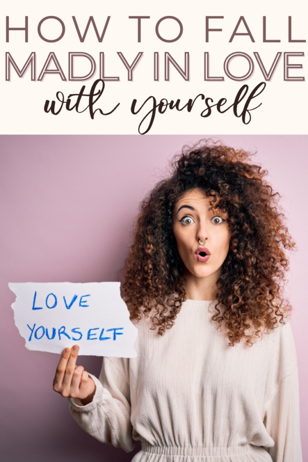 Tips for falling in love with yourself