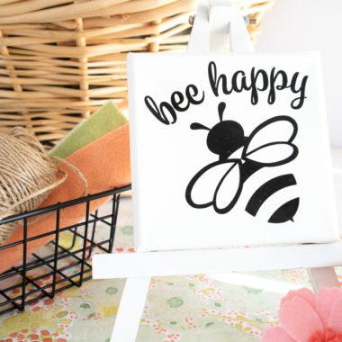 DIY Bee Happy Canvas Cricut
