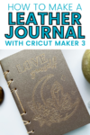 Debossing Leather with Cricut Maker 3