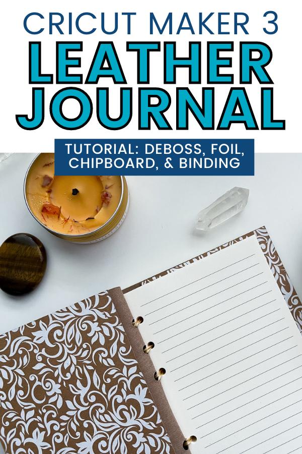 DIY Leather Journal Cricut Maker 3
