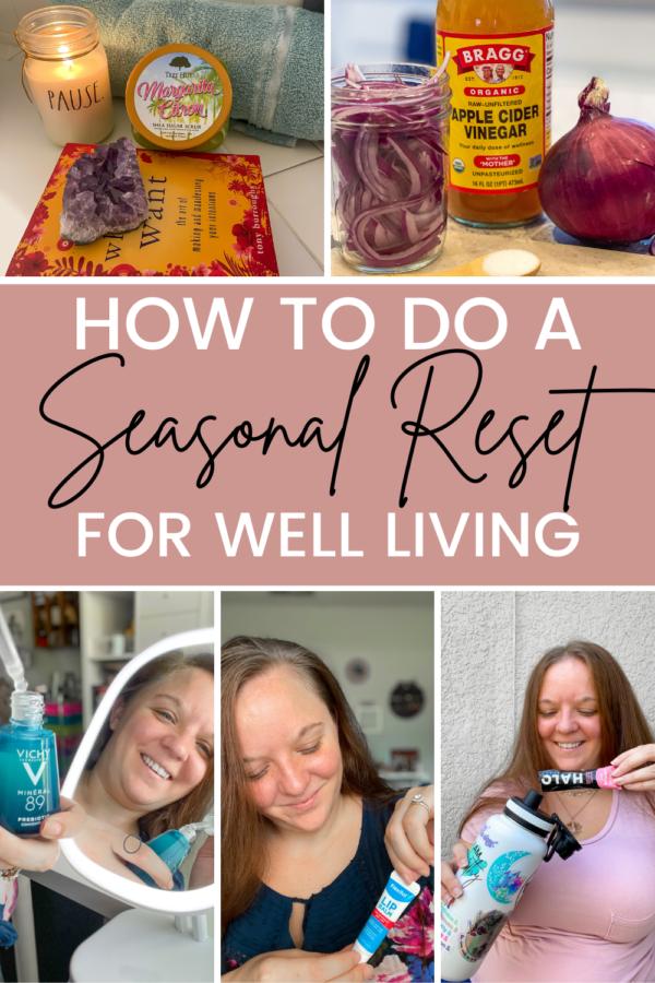 How to do a seasonal reset