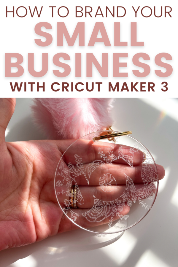 How to brand your small business with Cricut Maker 3